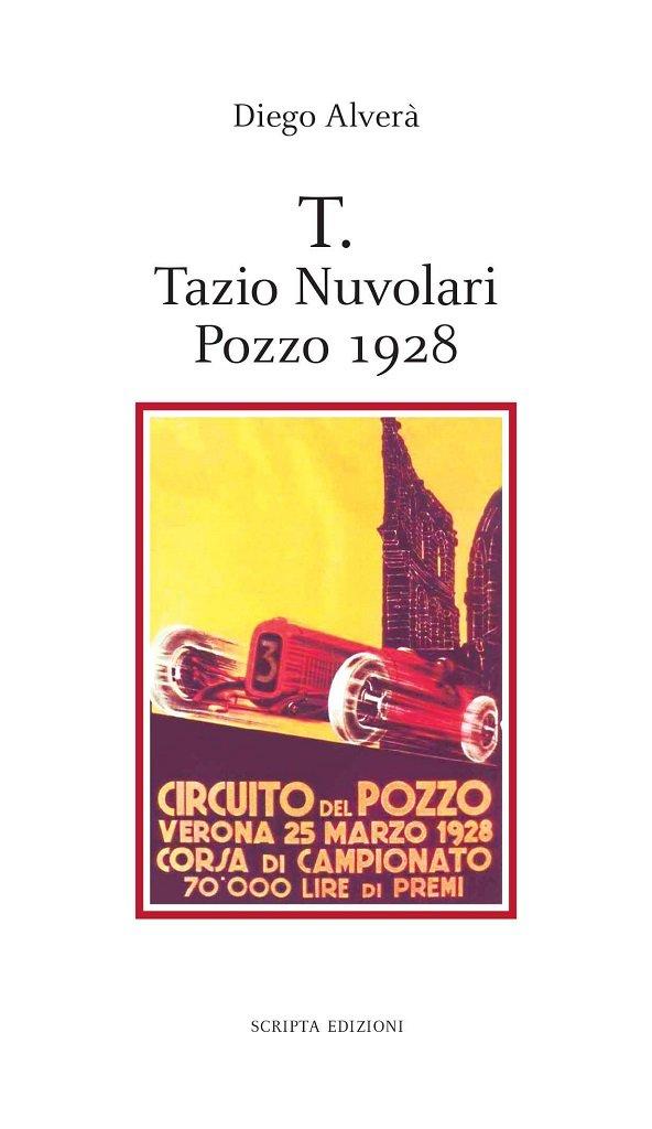 Tazio Nuvolari libro di Diego Alverà