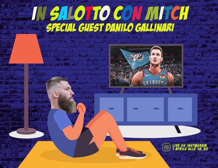 Mitchell Poletti - Danilo Gallinari - Scaligera Basket - In salotto con Mitch